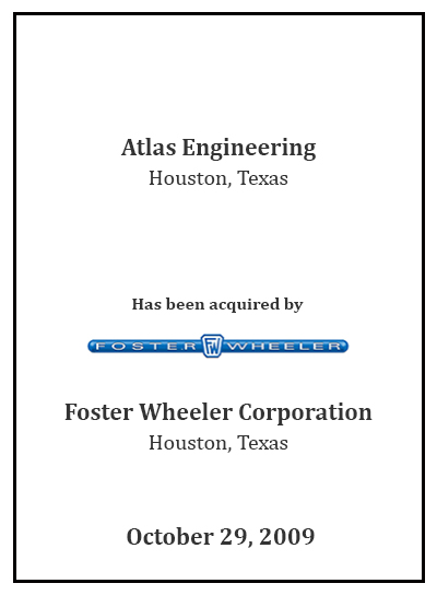 Atlas Engineering has been acquired by Foster Wheeler Corp.